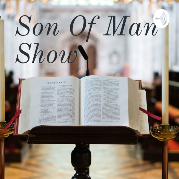 Son of Man show