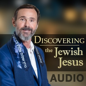 Discovering The Jewish Jesus Audio Podcast