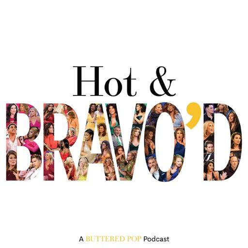 Cover image of Hot & Bravo'd: A Bravo TV Podcast