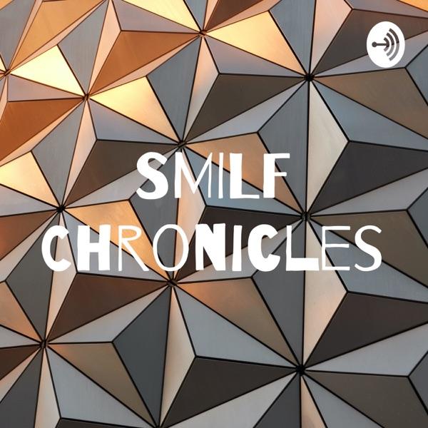 SMILF Chronicles