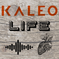 Kaleo Life podcast