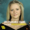 Unspeakable Crime: The Killing of Jessica Chambers artwork