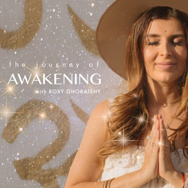 The Journey of Awakening By Roxy