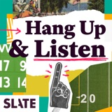 Image of Hang Up and Listen podcast