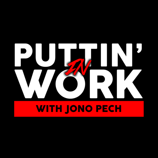 Cover image of Puttin' In Work with Jono Pech