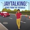 Jaytalking: Views from the Sidewalk