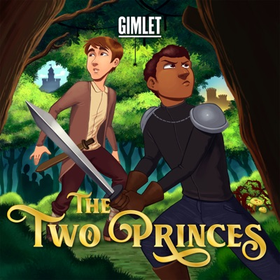 The Two Princes:Gimlet