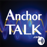 Anchor Talk Podcast Dr. Dan Davidson podcast