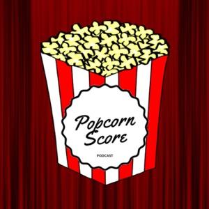 Popcorn Score Podcast