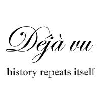 Déjà vu - history repeats itself podcast