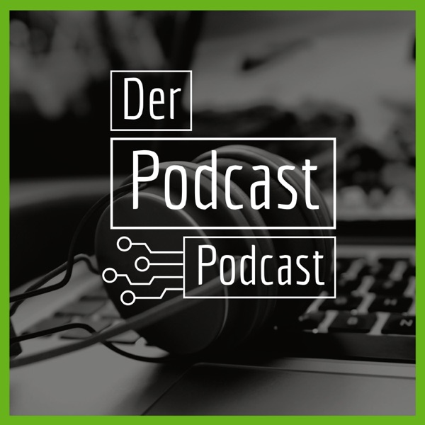 Der Podcast Podcast