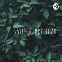 Sayup Terdengar podcast