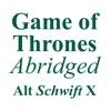 Game of Thrones Abridged – Alt Schwift X artwork