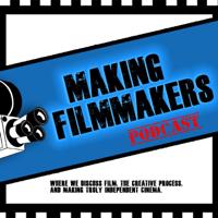 MakingFilmmakersPodcast podcast