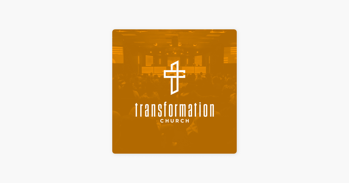 Transformation Church on Apple Podcasts