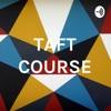 TAFT COURSE artwork