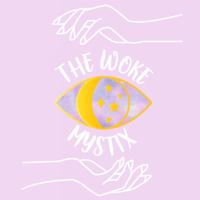 The Woke Mystix podcast