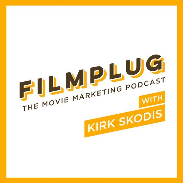 Filmplug - Movie Marketing Podcast