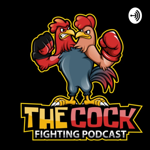 The Cock Fighting Podcast
