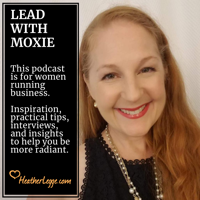 Lead With Moxie podcast