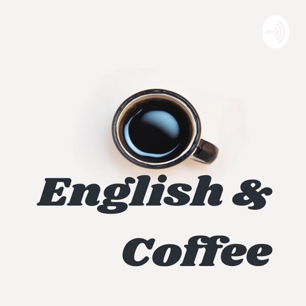English & Coffee