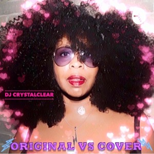 Original vs Cover with DJ Crystal Clear