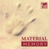 Material Memory artwork