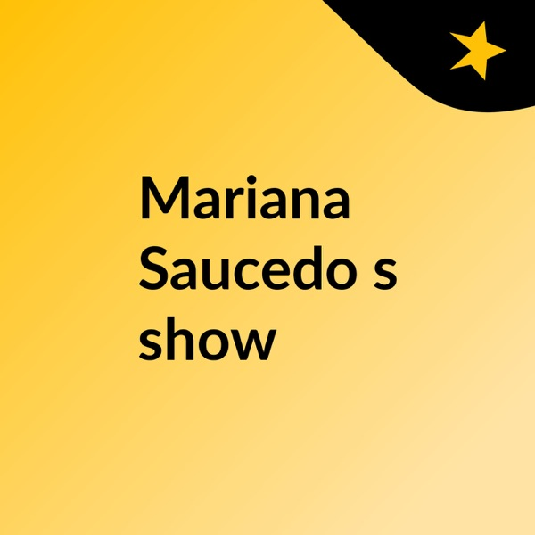 Mariana Saucedo's show