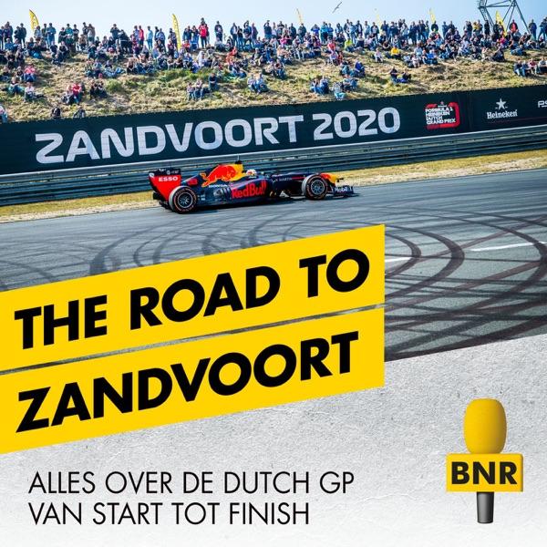 The Road to Zandvoort   BNR
