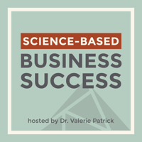 Science-Based Business Success Podcast podcast