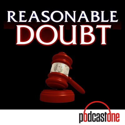Reasonable Doubt:PodcastOne / Carolla Digital
