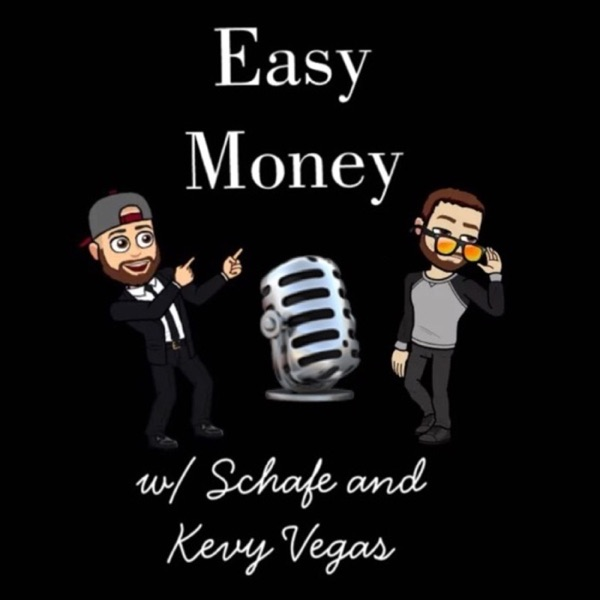 Easy Money w/ Schafe and Kevy Vegas