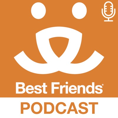 The Best Friends Podcast:Best Friends Animal Society