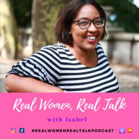 Real Women, Real Talk podcast