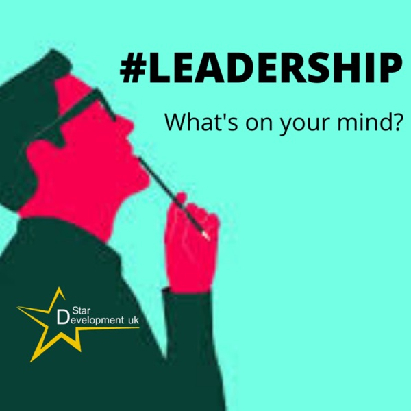 #LEADERSHIP - What's on your mind?