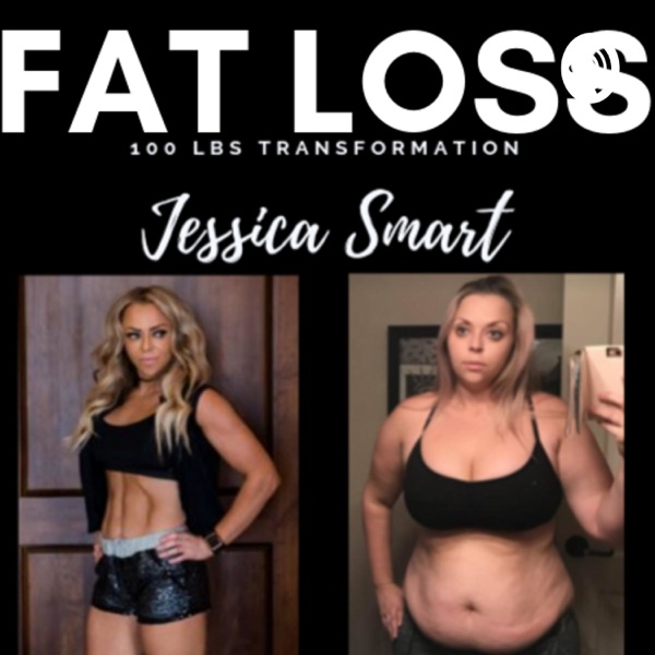 FAT LOSS DAILY - How I Lost 100 Pounds by Jessica Smart