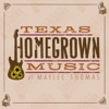 Texas Homegrown Music with Maylee Thomas artwork