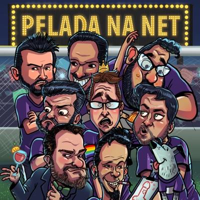 Pelada na Net Podcast – Pelada na Net:Pelada na Net
