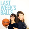 Last Week's Balls: A Podcast On Sports & Dating artwork