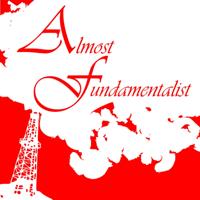 Almost Fundamentalist podcast