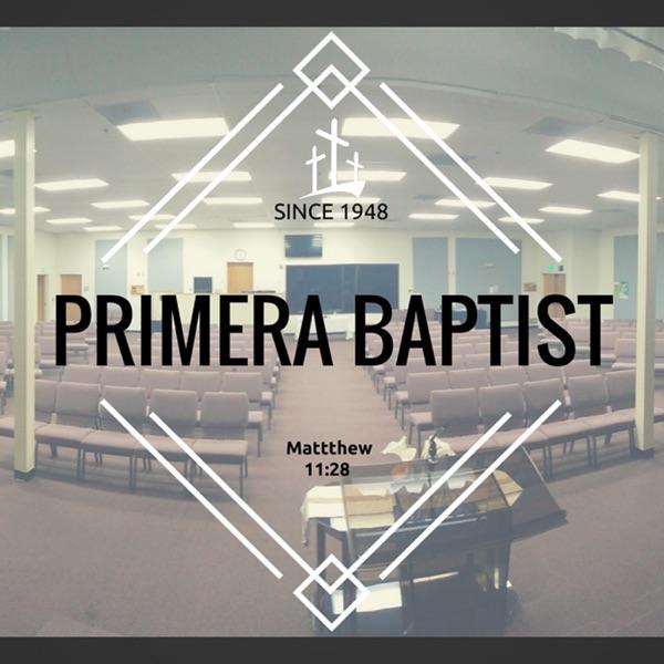 Primera Iglesia Bautista Podcast de Sermon (Español)