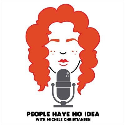 People Have No Idea