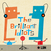 The Brilliant Idiots