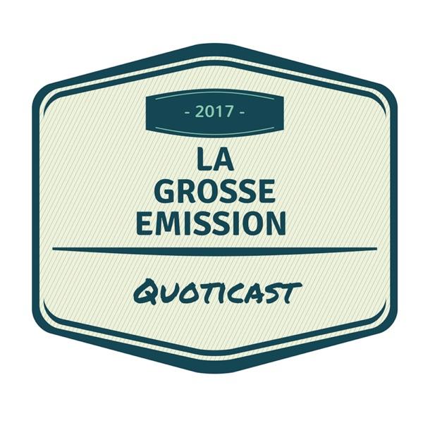 QuotiCast - La Grosse Emission