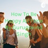 How To Be Happy All Time By Gurugovind Singh artwork