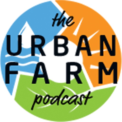 Cover image of The Urban Farm Podcast with Greg Peterson