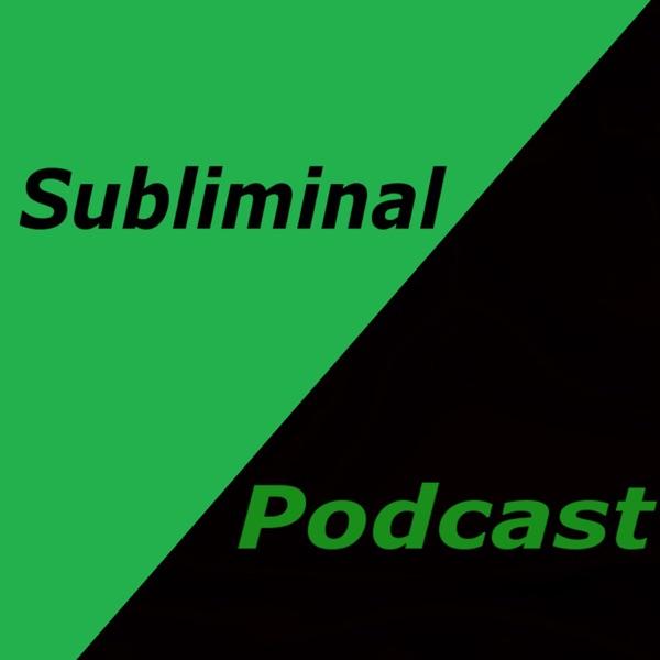 Subliminal Podcast