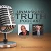 Unmasking Truth Podcast artwork