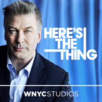 Podcast cover art for Here's The Thing with Alec Baldwin