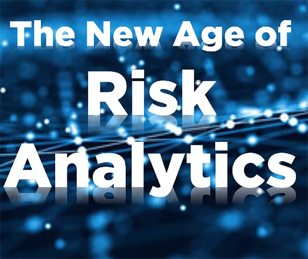 The New Age of Risk Analytics